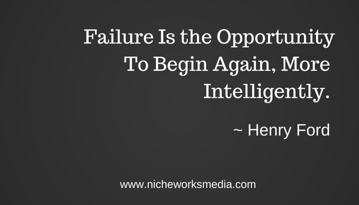 Failure Is The Opportunity To Begin Again…