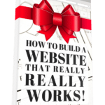 How To Build A Website That Really Works